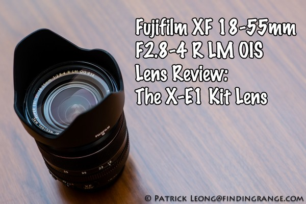 Fuji X-E1 18-55mm Review