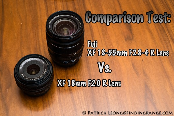 xf-18-55mm-vs-xf-18mm-fuji