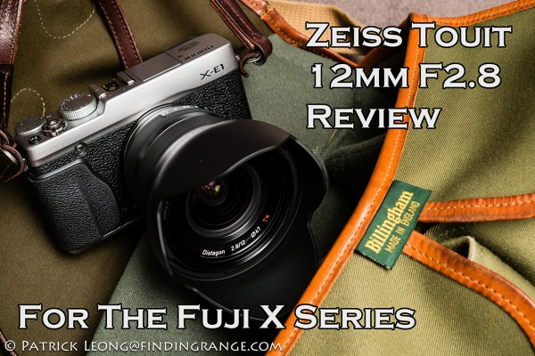 Zeiss-Touit-12mm-F2.8-Fuji-X-E1-Review