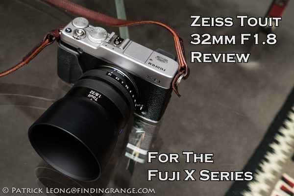 Zeiss-Touit-32mm-F1.8-Fuji-X-E1