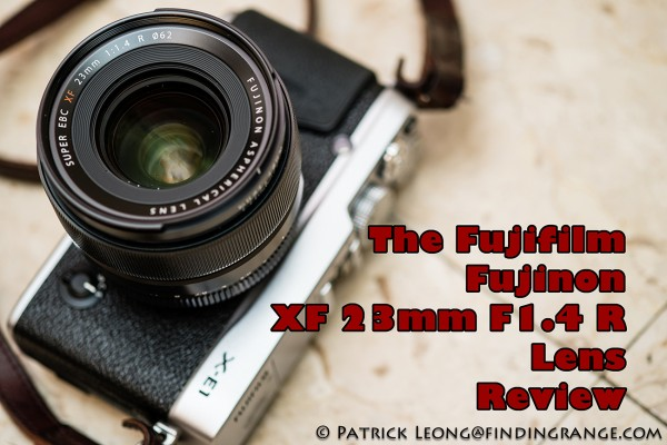 Fuji-XF-23mm-F1.4-R-Lens-Review-1