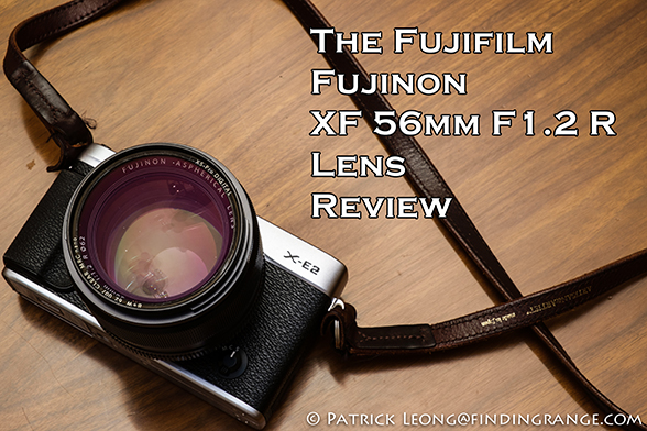 Fuji-XF-56mm-F1.2-R-Lens-Review-1