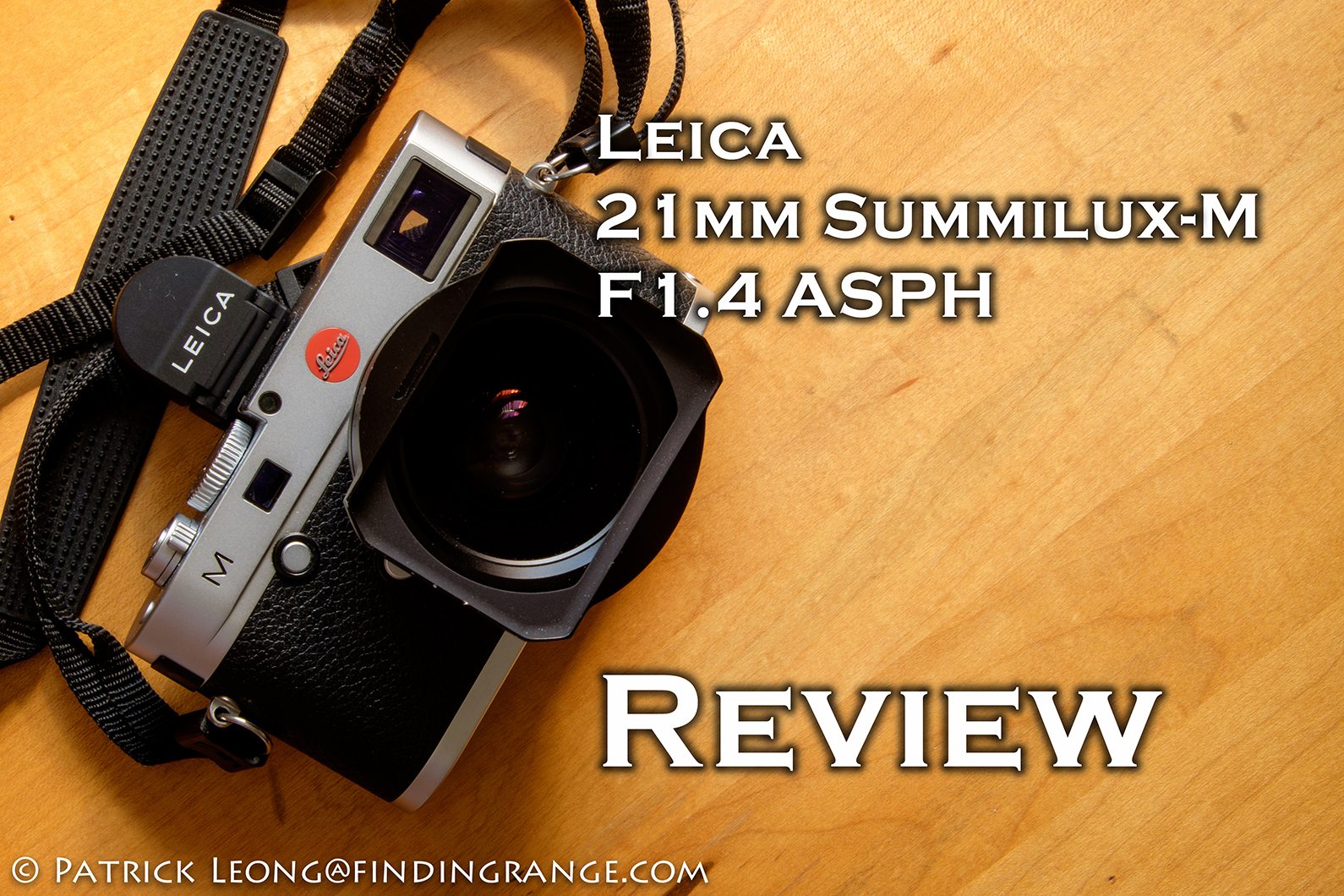 Leica 21mm Summilux-M F1 4 ASPH Review