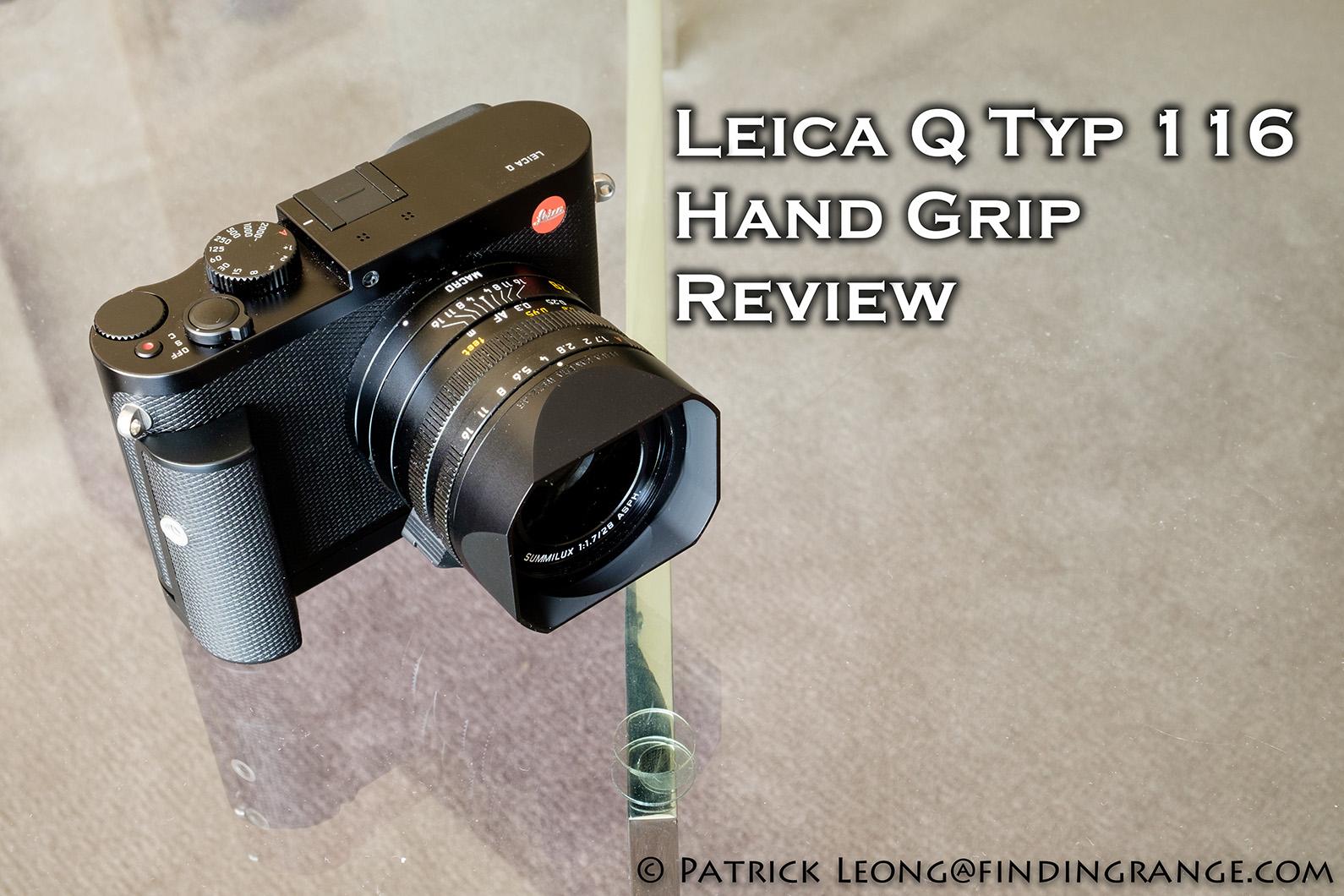 Leica-Q-Typ-116-Hand-Grip-Review-5