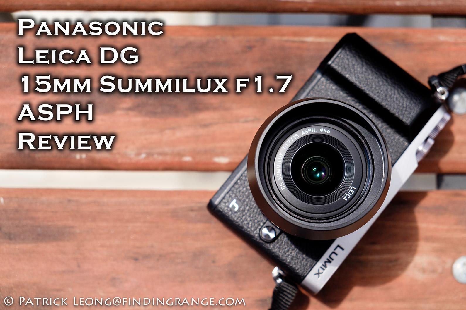Panasonic-Lumix-GX85-Leica-DG-15-Summilux-f1.7-ASPH-Review-1