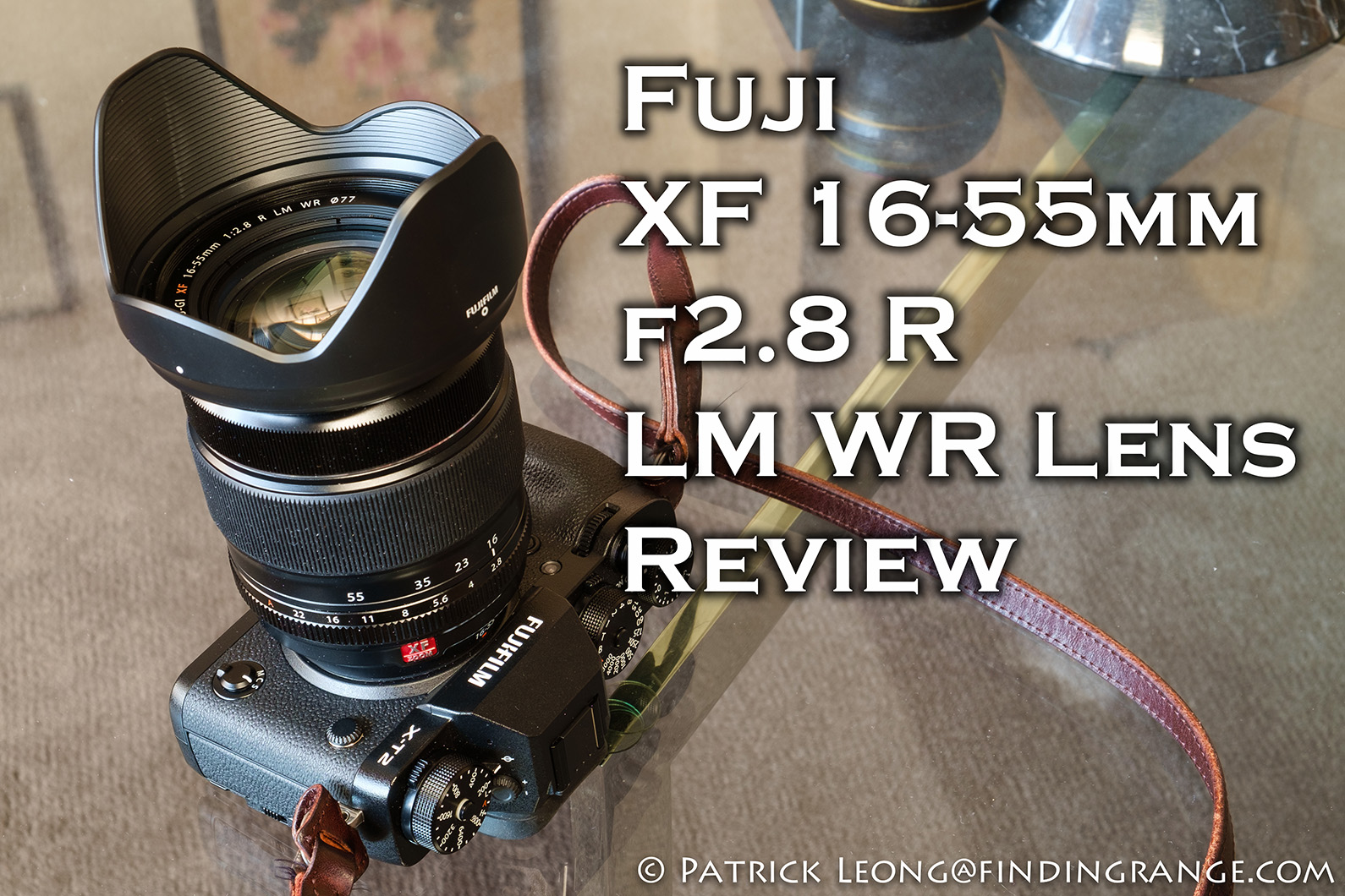 fuji-x-t2-xf-16-55mm-f2-8-r-lm-wr-lens-review-3