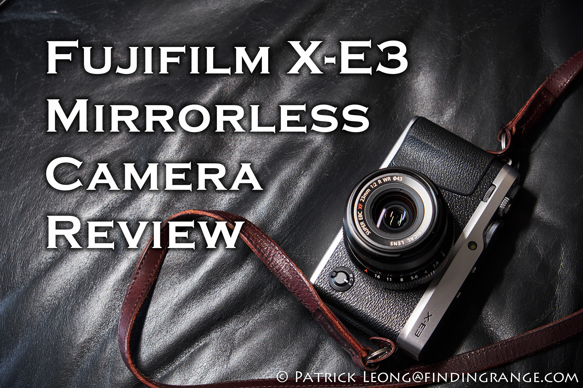 Fujifilm X-E3 Mirrorless Camera Review