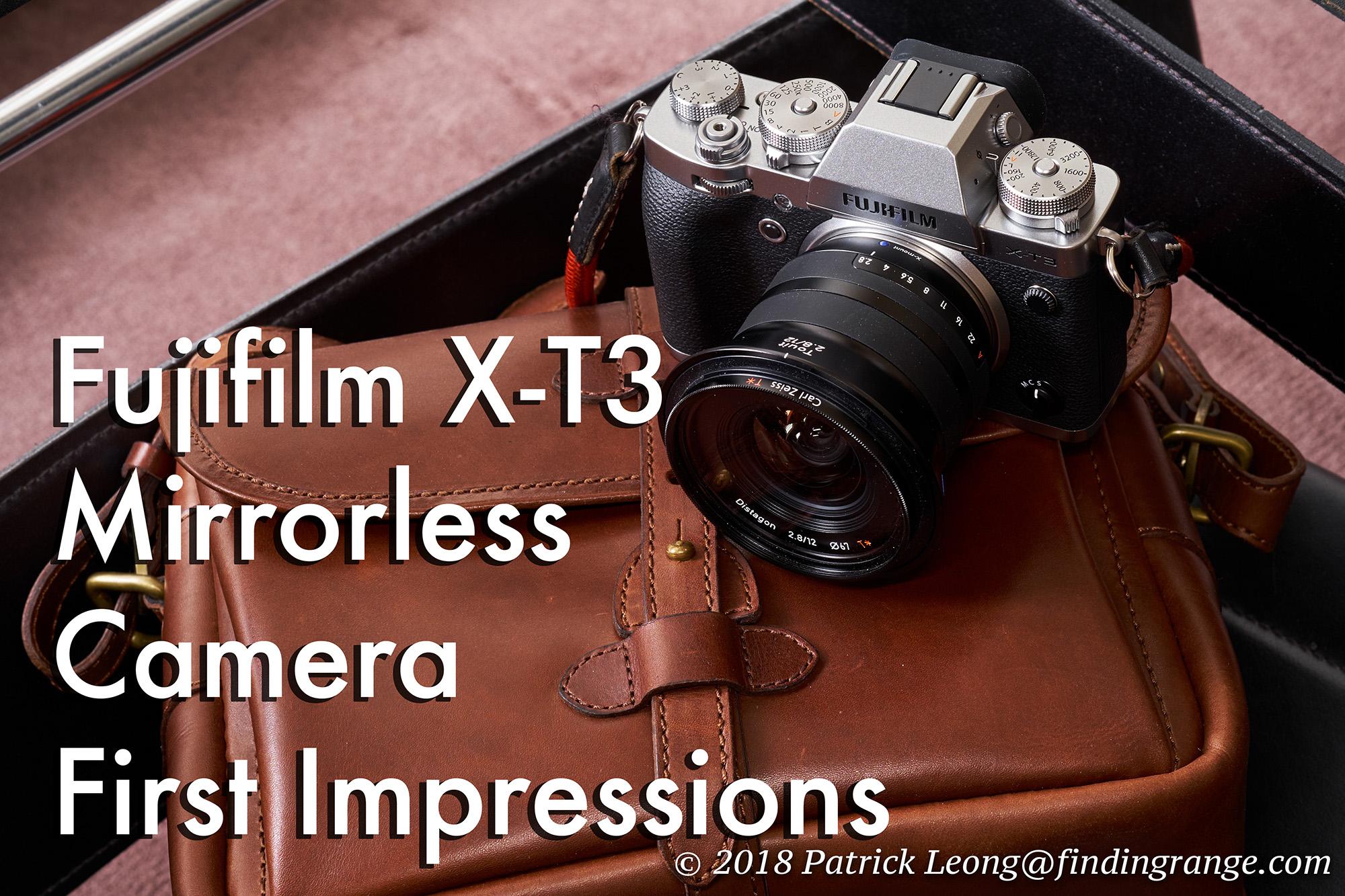 Fujifilm X-T3 Mirrorless Camera First Impressions
